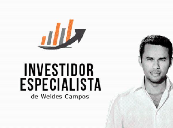 Investidor Especialista de Weldes Campos